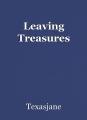Leaving Treasures