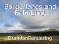 Borderlands and Belonging
