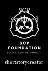 SCP Explained: Vol. 1