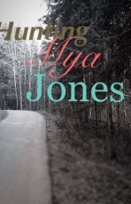 Hunting Mya Jones
