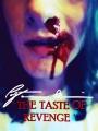 'The Taste of Revenge'