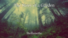 The Story of a Garden