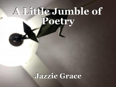 A Little Jumble of Poetry
