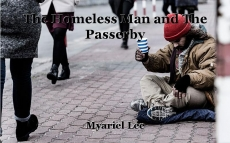 The Homeless Man and The Passerby
