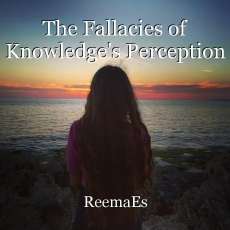 The Fallacies of Knowledge's Perception