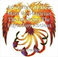 Adventure of Alice Maro the Magician The 1st Story The Legendary Ancient Phoenix
