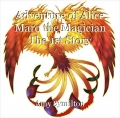 Adventure of Alice Maro the Magician The 1st Story
