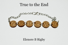 True to the End