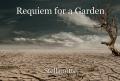 Requiem for a Garden