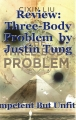 Review: Three-Body Problem  by Justin Tung
