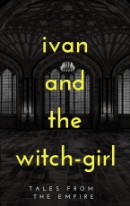 Ivan and the Witch Girl