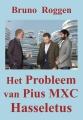 Het Probleem van Pius MXC Hasseletus