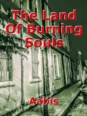 The Land Of Burning Souls