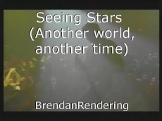 Seeing Stars  (Another world, another time)