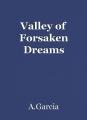 Valley of Forsaken Dreams