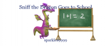 Sniff the Dragon Goes to School