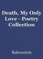 Death, My Only Love - Poetry Collection