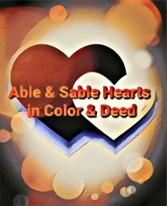 Able & Sable Hearts in Color & Deed