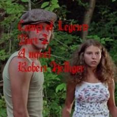 Camp of Legend Part 2 A novel
