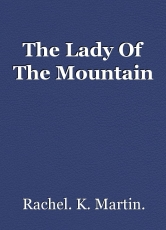 The Lady Of The Mountain