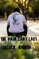 The pain can't last forever, right?