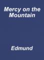 Mercy on the Mountain