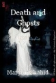 Death and Ghosts