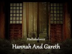 Hannah And Gareth