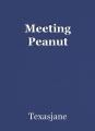 Meeting Peanut