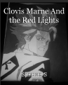 Clovis Marne And the Red Lights