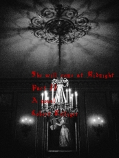 She will come at Midnight Part II A novel