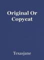 Original Or Copycat
