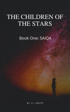 The Children of the Stars; Book One, SAIQA, chapter ten