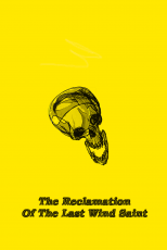 The Reclamation Of The Last Wind Saint