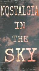 Nostalgia in The Sky