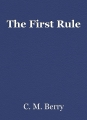 The First Rule