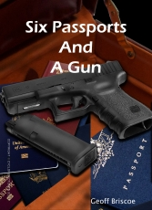 Six Passports and a gun