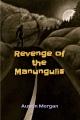Revenge of the Manungulis
