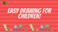 Easy Drawings for Children