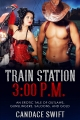 Train Station 3:00 p.m.