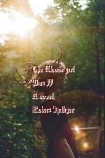 The Woods girl Part II A novel
