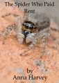 The Spider Who Paid Rent