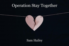 Operation Stay Together