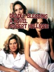 Deadly Blessing A novel