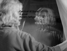 Carnival of Souls A novel