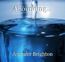 Abounding...