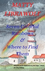Seven Colorful Rainbows & Where to Find Them
