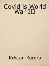 Covid is World War III