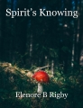 Spirit's Knowing