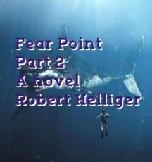 Fear Point  Part 2 A novel